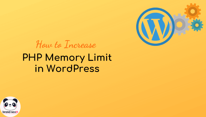 How to Increase PHP Memory Limit in WordPress – 6 Ways