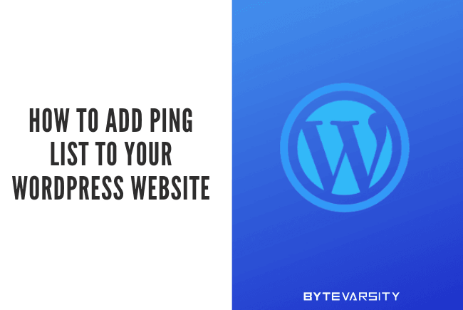 How to add Ping List to WordPress Website for Faster Indexing
