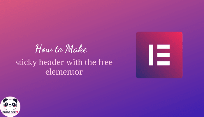 Make Sticky Header with the Free Elementor