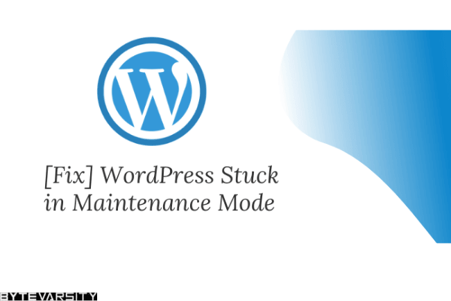 Fix-WordPress-Stuck-in-Maintenance-Mode