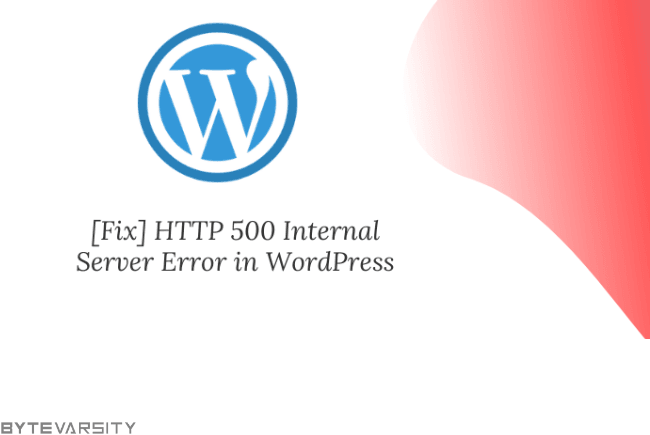 HTTP 500 Internal Server Error in WordPress