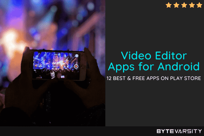 12 Best Android Video Editor Apps in 2020