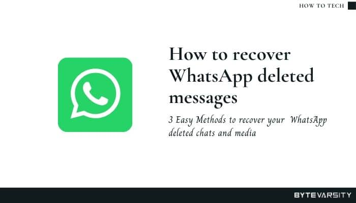 How To Recover WhatsApp Deleted Messages- 3 effective methods