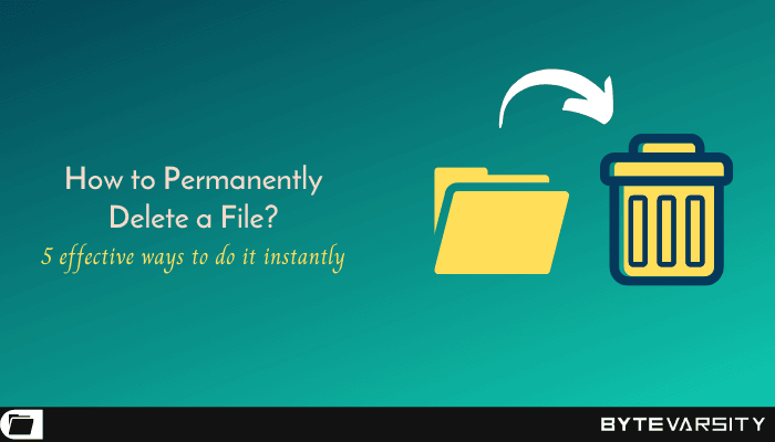 how to permanently delete a file