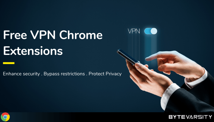 Free VPN Chrome Extensions: Browse Secure and Anonymous