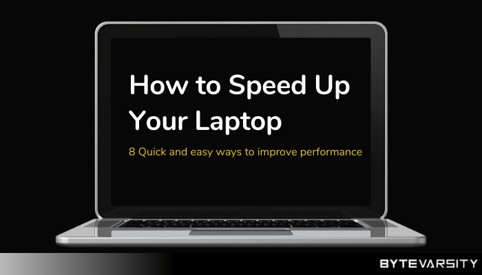 How to Increase Laptop Speed: 8 Quick & Easy Way (2020)