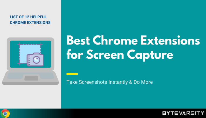 Best Chrome Extensions For Screen Capture in 2020