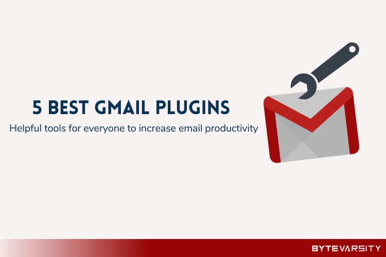 5 Best Gmail Plugins for Everyone in 2020