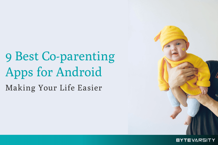 Best Co-parenting Apps for Android