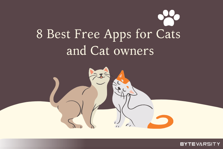 8 Best Free Android Apps for Your Cats and Cat Owner – (2020)