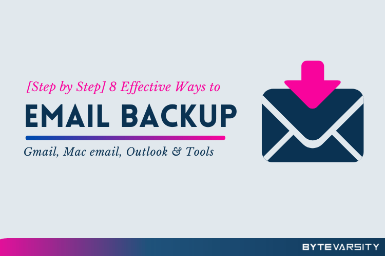 Email Backup – A Complete Step by Step Guide
