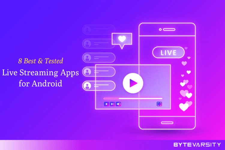 8 Best Live Streaming Apps for Android in 2020