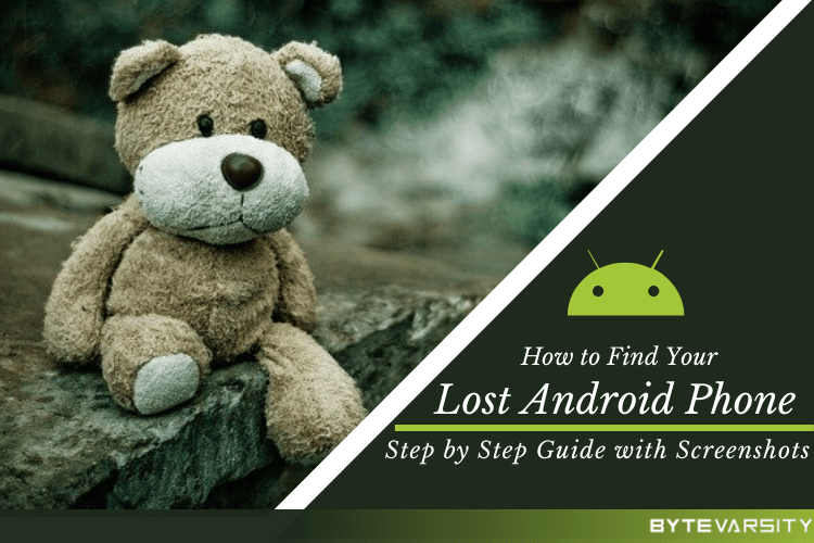 How to Find Your Lost Phone – Best Apps and Services
