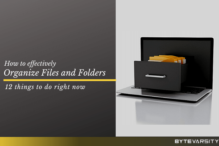 How To Organize Computer Files & Folders: 10 Effective Ways