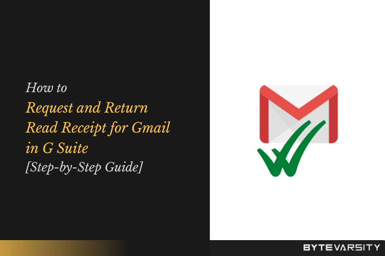 Request and Return Read Receipt for Gmail in G Suite