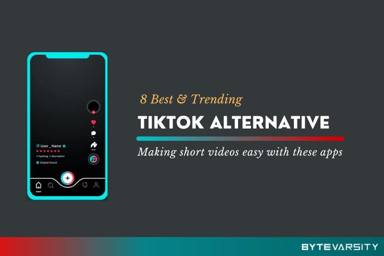 Alternatives To TikTok