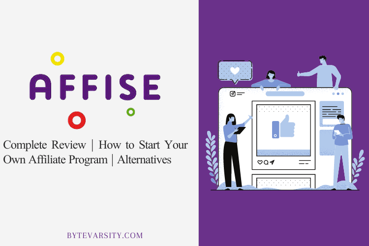 Affise Review: What's Inside and How to Start Your Affiliate Program
