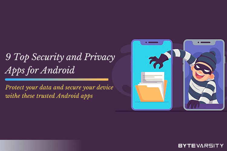 9 Top Security and Privacy Apps for Android [2020]