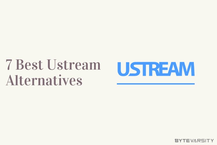 7 Best Ustream Alternatives in 2021