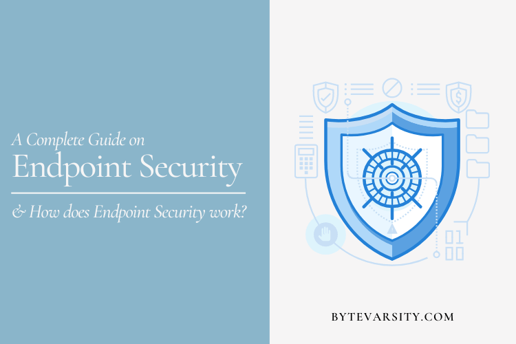 What is Endpoint Security? How Does it Work?