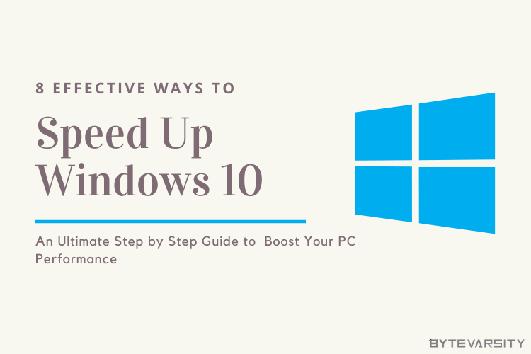 How to Speed Up Windows 10 – 8 Effective Ways