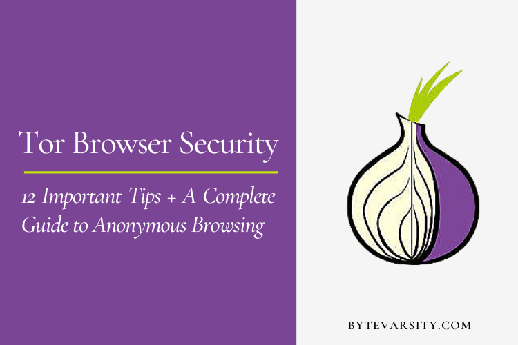 Tor Browser Security: For Complete Anonymous Browsing
