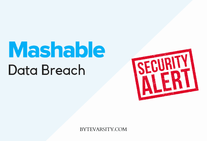 Tech Giant Mashable Data Breach, Users' Personal Details Leaks Online