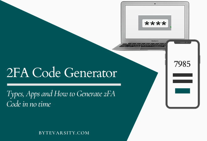 2FA Code Generator – Apps, Type & How to Use