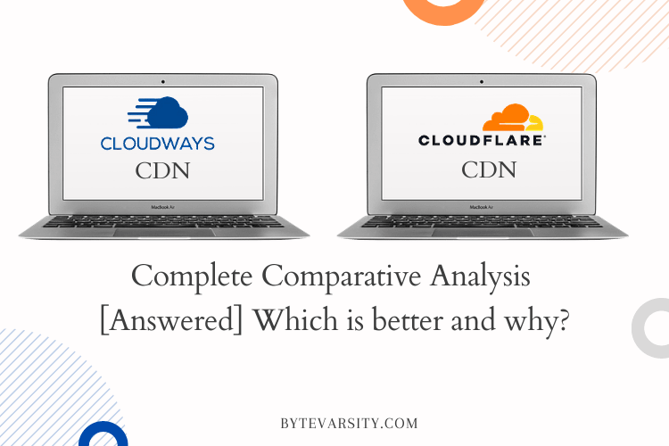 Cloudways CDN vs Cloudflare CDN: Complete Analysis