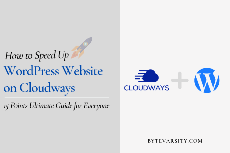 How to Speed Up WordPress Website on Cloudways