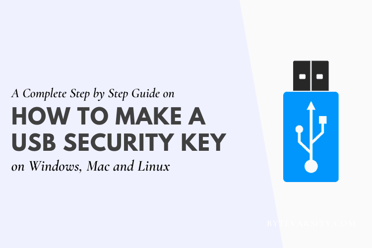 How To Make A USB Security Key: Step by Step Guide
