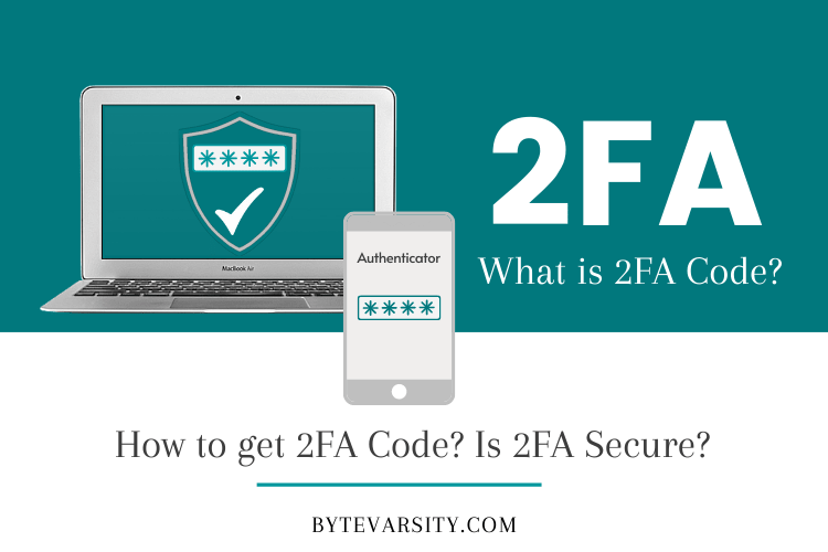 What is a 2FA Code? How to Get a 2FA Code? Is 2FA Secure?