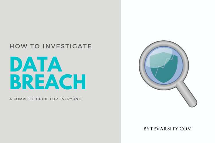 How to Investigate a Data Breach – Complete Guide