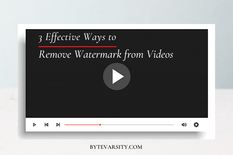 3 Effective Ways to Remove Watermark from Videos