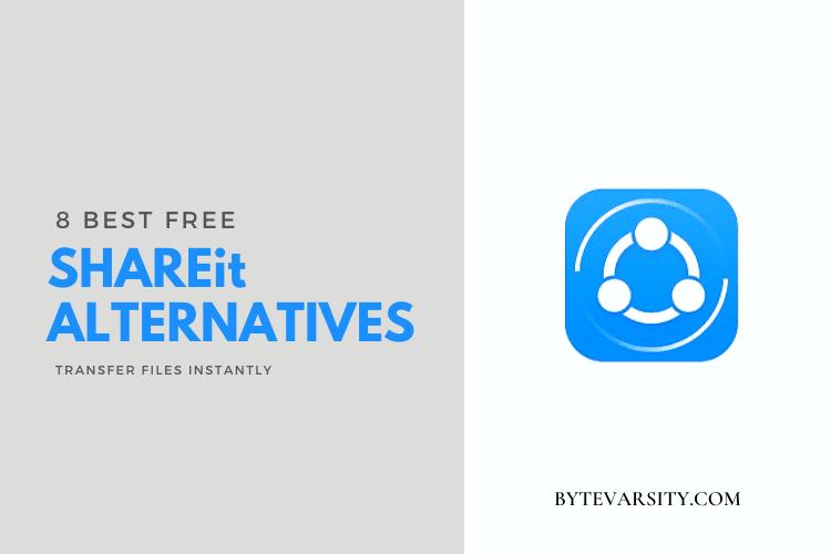8 Best SHAREit Alternative Apps in 2021