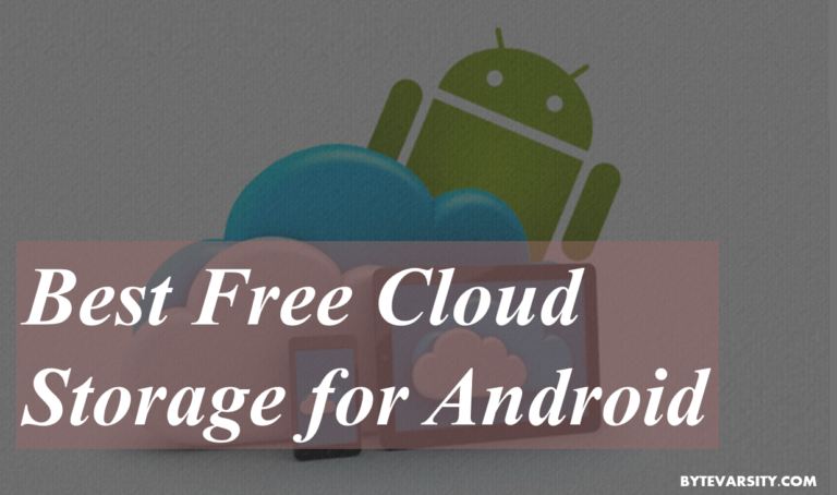 5 Best Free Cloud Storage for Android in 2021