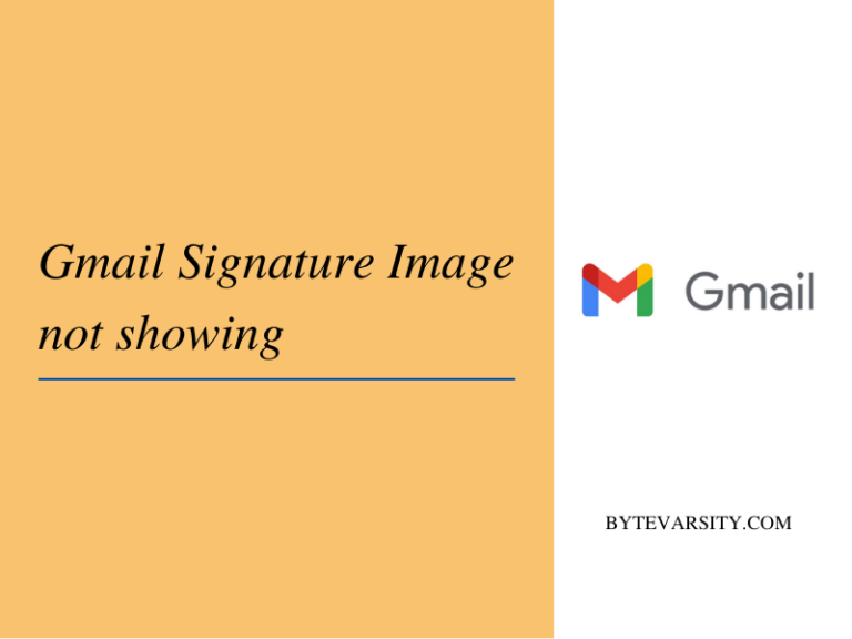 [Fixed] Gmail Signature Image Not Showing