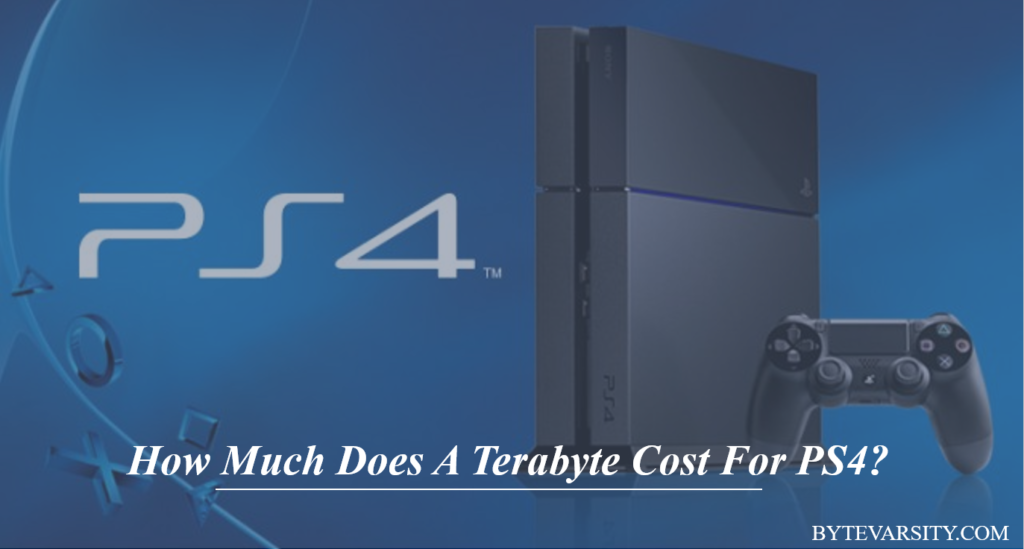 how much does a terabyte cost for ps4