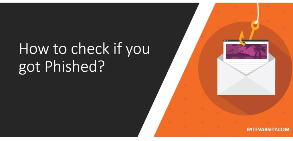 How to check if you got phished