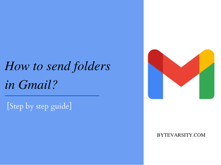 How to send folders in Gmail? 2 Easy Ways [2021]