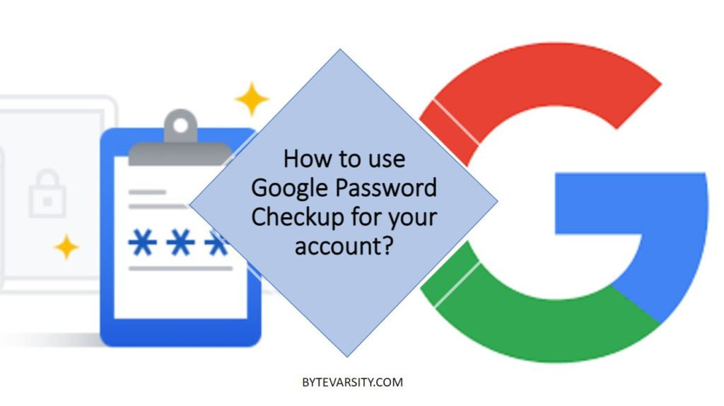 how to use google password checkup for your account