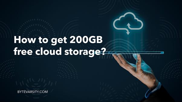 200GB free cloud storage