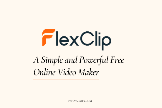 FlexClip: A Simple and Powerful Online Video Maker