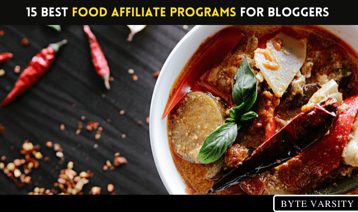 15 Best Food Affiliate Programs for Serious Bloggers-min