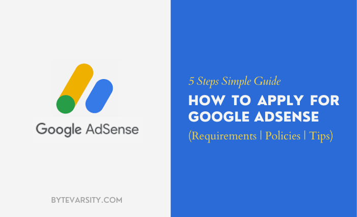 5 Steps How to Apply for Google AdSense – Complete Guide
