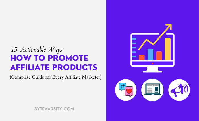 13 Ways How to Promote Affiliate Products in 2021