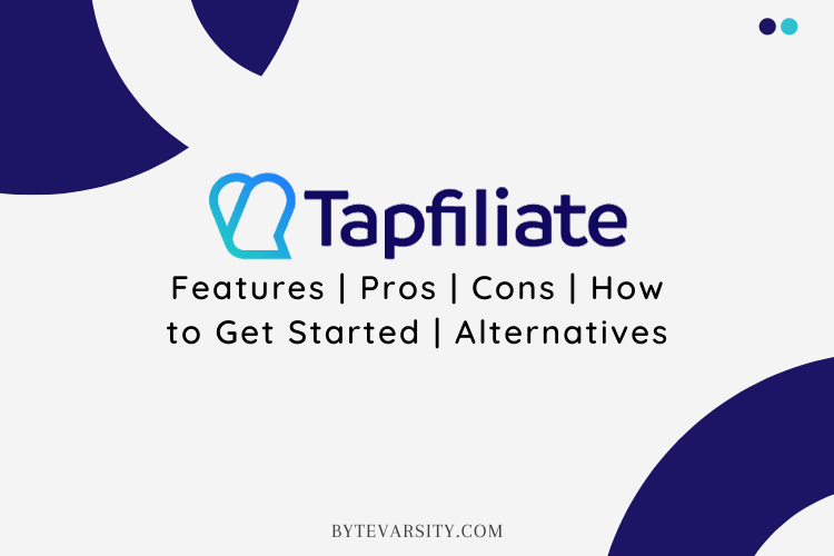 Tapfiliate Review: The Best Affiliate Tracking Software in 2021?