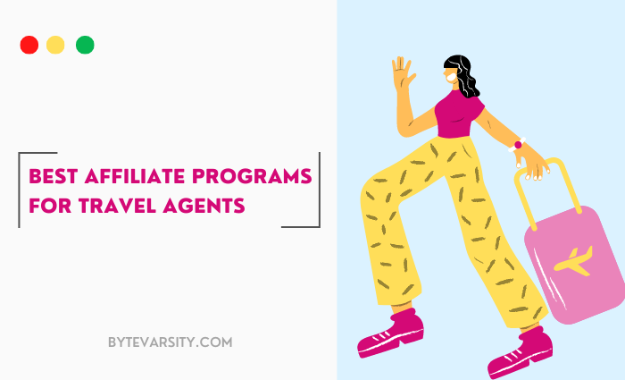 10 Top Travel Agent Affiliate Programs in 2021