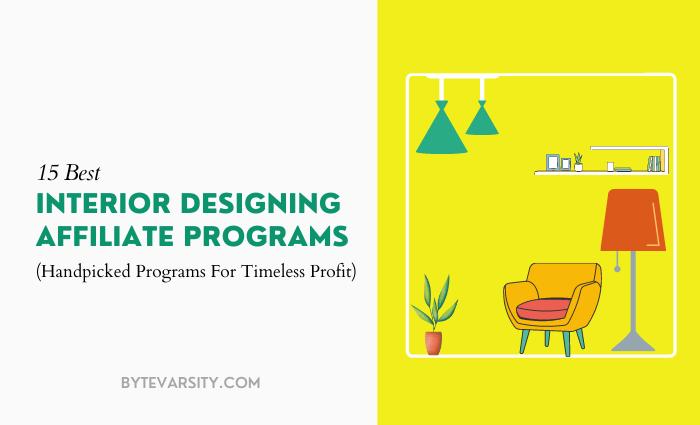 15 Best Interior Design Affiliate Programs in 2021