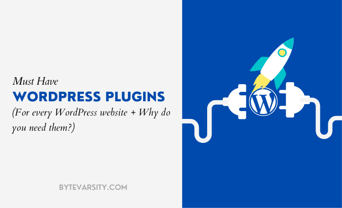 12 Must Have WordPress Plugins for Your Website